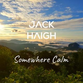 Somewhere Calm
