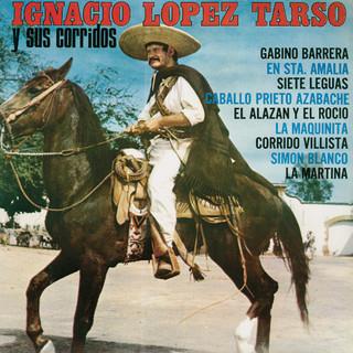 Ignacio López Tarso Y Sus Corridos