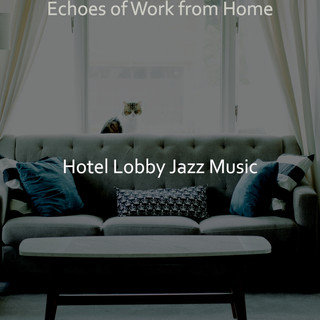 Echoes Of Work From Home