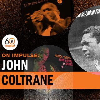 On Impulse:John Coltrane