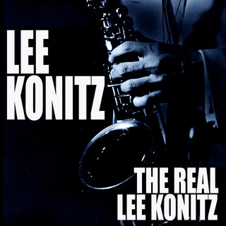 The Real Lee Konitz (Live)