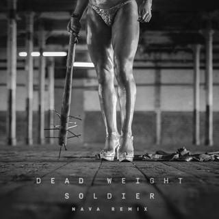 Dead Weight Soldier (NAVA Remix)