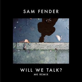 Will We Talk ? (MK Remix)