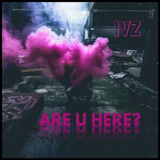 Are U Here ?