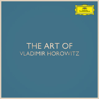 The Art Of Vladimir Horowitz