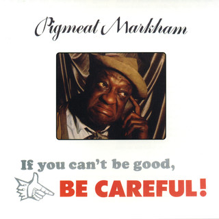 If You Can't Be Good, Be Careful !