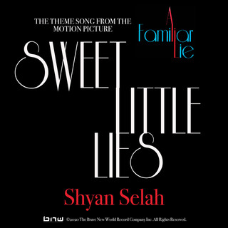 Sweet Little Lies (Theme Song From The Motion Picture A Familiar Lie)