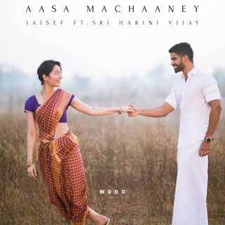 Aasa Machaaney (Feat. Sri Harini Vijay)