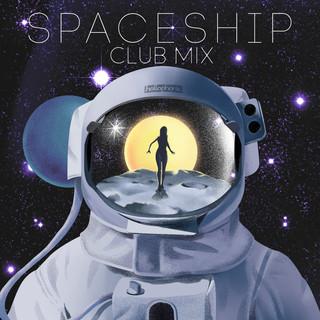 Spaceship (Club Mix)