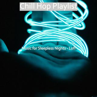 Music For Sleepless Nights - Lofi