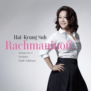 Rachmaninoff Sonata No. 2, Preludes, Etude Tableaux