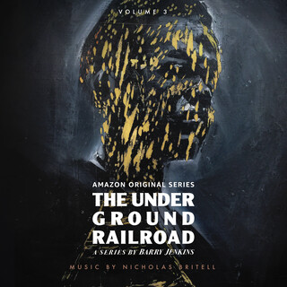 The Underground Railroad: Volume 3 (迷你劇《地下鐵路》(Amazon Original Series Score))