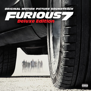 玩命關頭 7 電影原聲帶 (Furious 7 - Original Motion Picture Soundtrack)