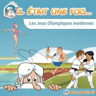 Il Était Une Fois... Les Jeux Olympiques Modernes