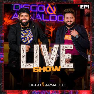 EP1 Diego & Arnaldo Live Show