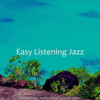 Brazilian Jazz - Ambiance For Summer Nights
