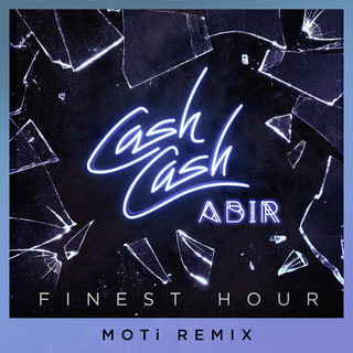 Finest Hour (Feat. Abir) (MOTi Remix)