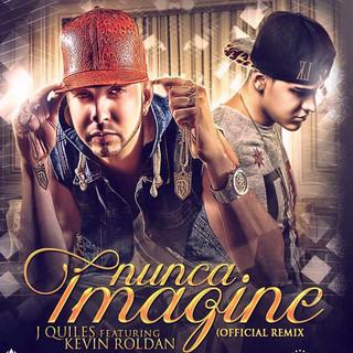 Nunca Imagine (Remix)