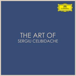 The Art Of Sergiu Celibidache