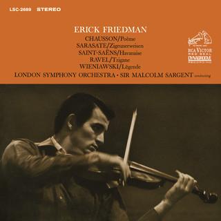 Friedman Plays Chausson, Sarasate, Saint - Saens, Ravel & Wieniawski