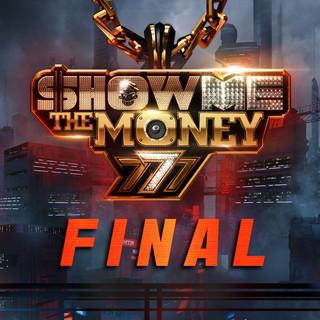 Show Me The Money 777 Final