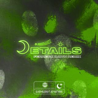 Details (Ferreck Dawn Remix)