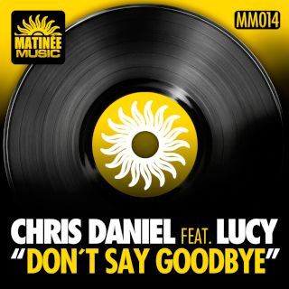 Don't Say Goodbye (feat. Lucy) (Remixes)