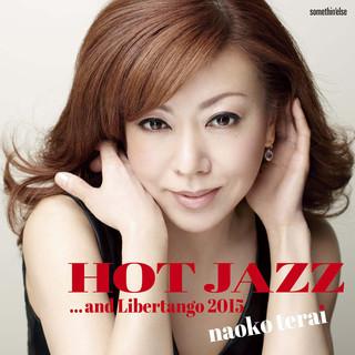 Hot Jazz... And Libertango 2015