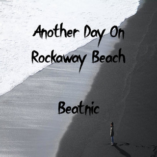 Another Day On Rockaway Beach
