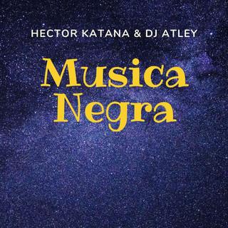 Musica Negra (Feat. DJ Atly)