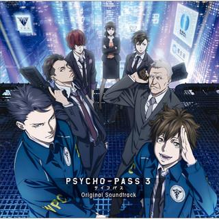 PSYCHO - PASS サイコパス 3 Original Soundtrack (配信バージョン) (PSYCHO PASS 3 Original Soundtrack)