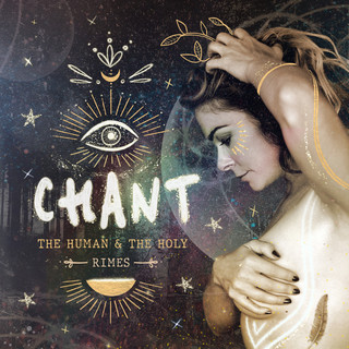 CHANT:The Human & The Holy