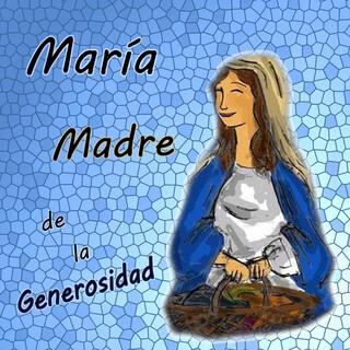 María, Madre De La Generosidad (Feat. Laura Adrio, Sofia DI Sabato & Lourdes)
