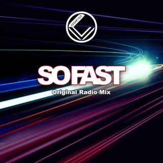 So Fast (Original Radio Edit)