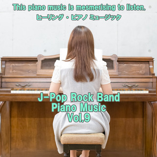 angel piano J-Pop Rock Band Piano Music Vol.9 (Angel Piano J-Pop Rock Band Piano Music Vol. 9)