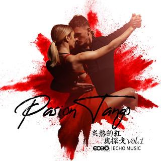 炙熱的紅與探戈 Vol.1 Pasion Tango Vol.1