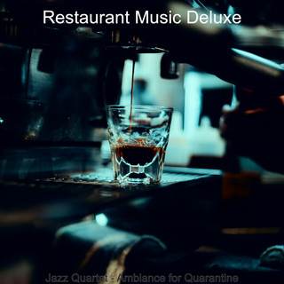 Jazz Quartet - Ambiance For Quarantine