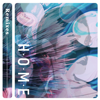 HOME (Remixes)