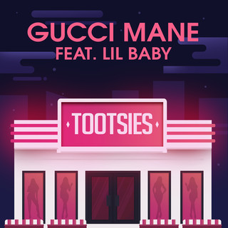 Tootsies -Explicit- (Feat. Lil Baby)