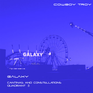 Galaxy (Cantinas And Constellations Quadrant 3)