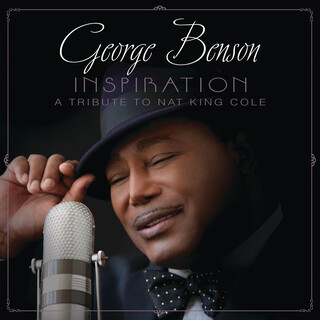 Inspiration:A Tribute To Nat King Cole (Deluxe Edition)