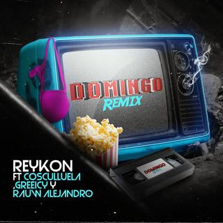 Domingo (Reykon, Cosculluela, Greeicy & Rauw Alejandro) (Remix)