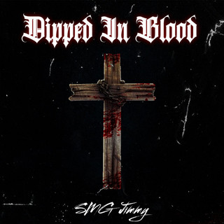 Dipped In Blood