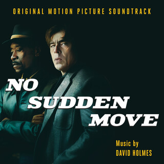 No Sudden Move (Original Motion Picture Soundtrack)