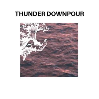 Thunder Downpour