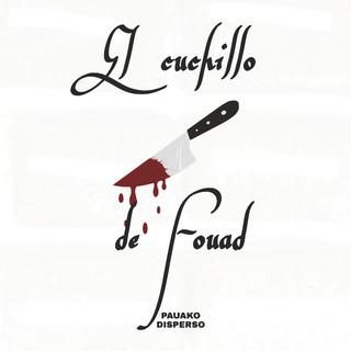 El Cuchillo De Fouad