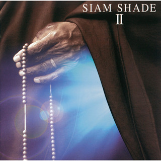SIAM SHADE II (シャムシェイドツー)