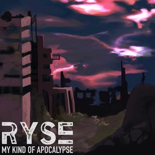 My Kind Of Apocalypse