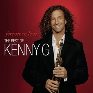 Forever In Love:The Best Of Kenny G