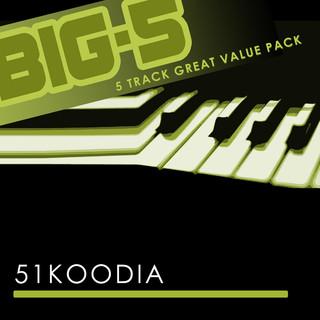 Big - 5:51 Koodia